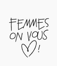 Femmes on vous aime !
