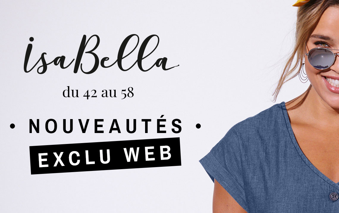 Nouveautés Exclu Web Isabella